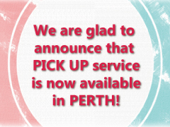 PICK UP service is now also available in Perth!